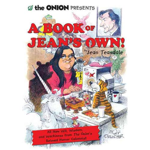 The Onion Presents a Book of Jean's Own!: A Collection of Wit, Wisdom, and Wackiness from The Onion's Beloved Humor Columnist