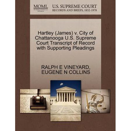 Hartley (James) V. City of Chattanooga U.S. Supreme Court Transcript of Record with Supporting Pleadings