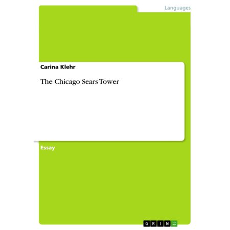 The Chicago Sears Tower - eBook (Tower Place Chicago)