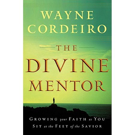 The Divine Mentor : Growing Your Faith as You Sit at the Feet of the (Sitting At The Feet Of Jesus Chords)
