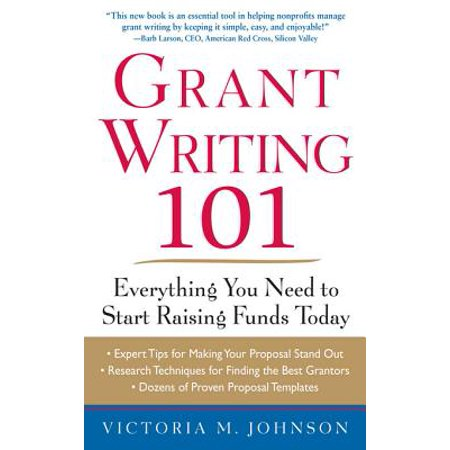 Grant Writing 101: Everything You Need to Start Raising Funds Today -