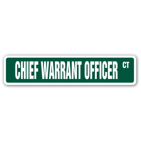 CHIEF WARRANT OFFICER Street Sign US Army Navy CWO W2 | Indoor/Outdoor |  24