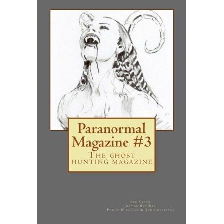 - Paranormal Magazine #3 : The Ghost Hunting Magazine