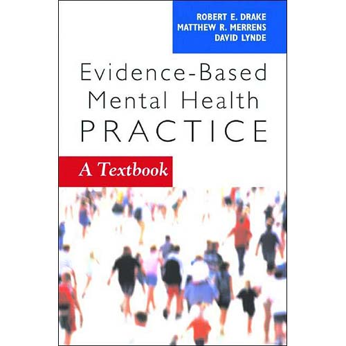 Evidence-Based Mental Health Practice: A Textbook