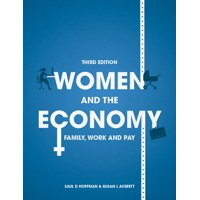 Women and the Economy : Family, Work and Pay (Edition 3) (Paperback)
