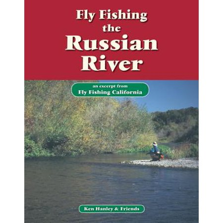 Fly Fishing the Russian River - eBook