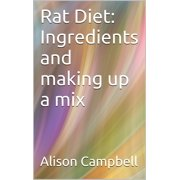 Rat Diet: Ingredients And Making Up A Mix - eBook