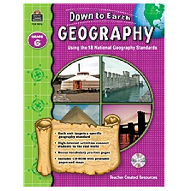 Teacher Created Resources TCR9276 Down To Earth Geography Grade 6 Book with CD by