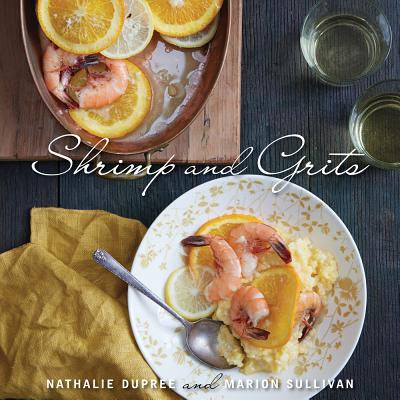 Nathalie Dupree's Shrimp and Grits (Best Wine With Shrimp And Grits)