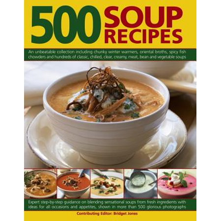 500 Soup Recipes : An Unbeatable Collection Including Chunky Winter Warmers, Oriental Broths, Spicy Fish Chowders and Hundreds of Classic, Chilled, Clear, Cream, Meat, Bean and Vegetable Soups](Recipes For Imitation Crab Meat)