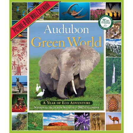 Audubon Green World Picture A Day Wall Calendar  A Year Of Eco Adventure