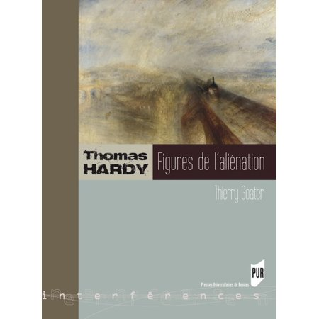 Thomas Hardy, figures de l'aliénation - eBook (Thomas The Train Book And Figures)