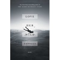 Love Her Wild : Poems (Paperback)