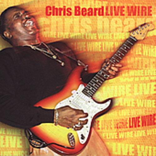Chris Beard - Live Wire! [CD]
