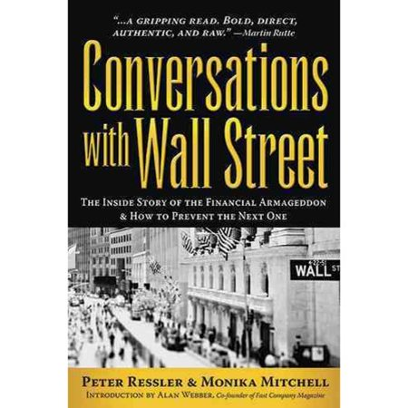 Conversations With Wall Street  How To Fix The Financial System From Insode The Industry That Broke It