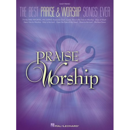 The Best Praise & Worship Songs Ever (Songbook) -