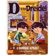 D is for Dreidel A Hanukkah Alphabet (Board Book)