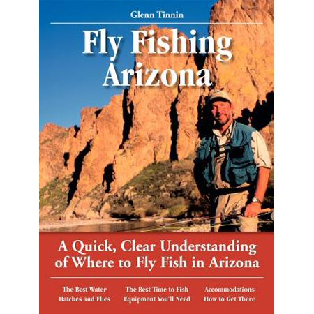 Fly Fishing Arizona : A Quick, Clear Understanding of Where to Fly Fish in (Best Places To Fly Fish In Arizona)