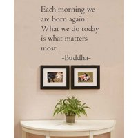 """Black 22"""" x 16"""" Each morning we are born again. Buddha Vinyl wall art Inspirational quotes and saying home decor decal sticker"""