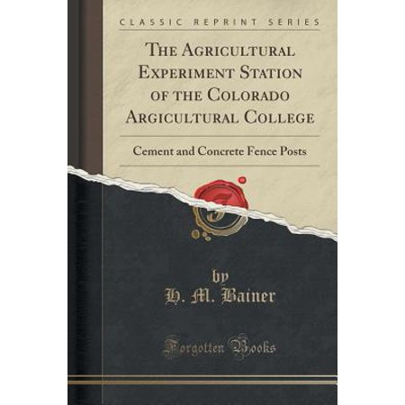 The Agricultural Experiment Station of the Colorado Argicultural College (Paperback)