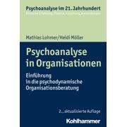 Psychoanalyse in Organisationen - eBook