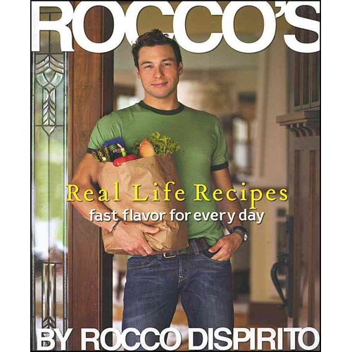 Rocco's Real Life Recipes: Fast Flavor for Every Day