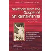 SkyLight Illuminations: Selections from the Gospel of Sri Ramakrishna : Annotated & Explained (Paperback)