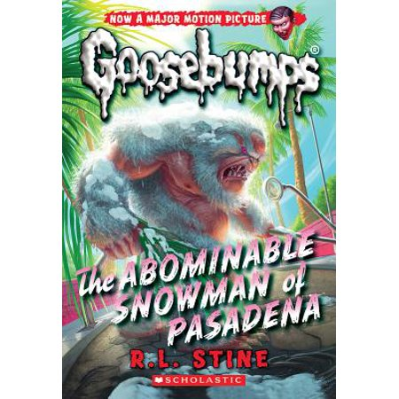 The Abominable Snowman of Pasadena (Classic Goosebumps #27) (Abominable Snowman Decoration)