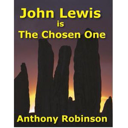 John Lewis Is the Chosen One - eBook