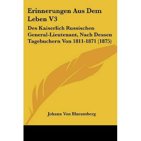 Erinnerungen Aus Dem Leben V3: Des Kaiserlich Russischen General-Lieutenant, Nach Dessen Tagebuchern Von 1811-1871 (1875) - image 1 of 1