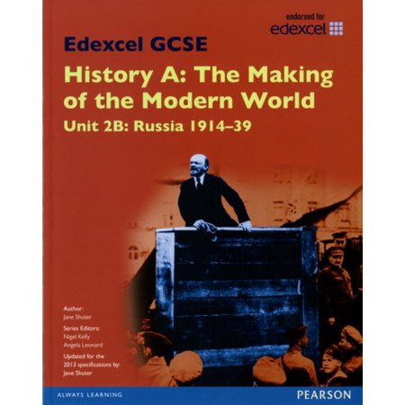 Edexcel GCSE History A the Making of the Modern World: Unit 2B Russia 1914-39 SB 2013 (Edexcel GCSE MW History 2013)