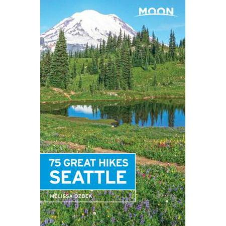 Moon 75 Great Hikes Seattle: 9781631214981