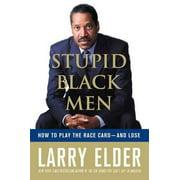 Stupid Black Men - eBook