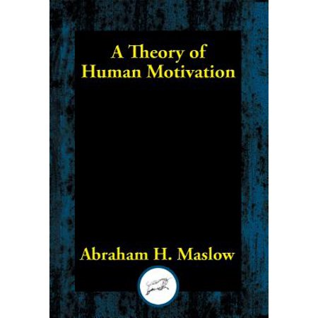 A Theory of Human Motivation - eBook