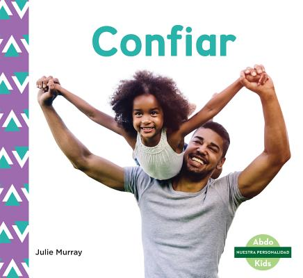 Confiar (Trust) (Spanish Version)