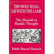 Wolf Shall Lie with the Lamb
