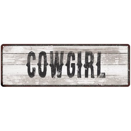 COWGIRL Ship Lap Look Distressed Metal Sign 6x18 Country Chic Wall Décor .040 Thick Low Lustre - Cowgirl Look