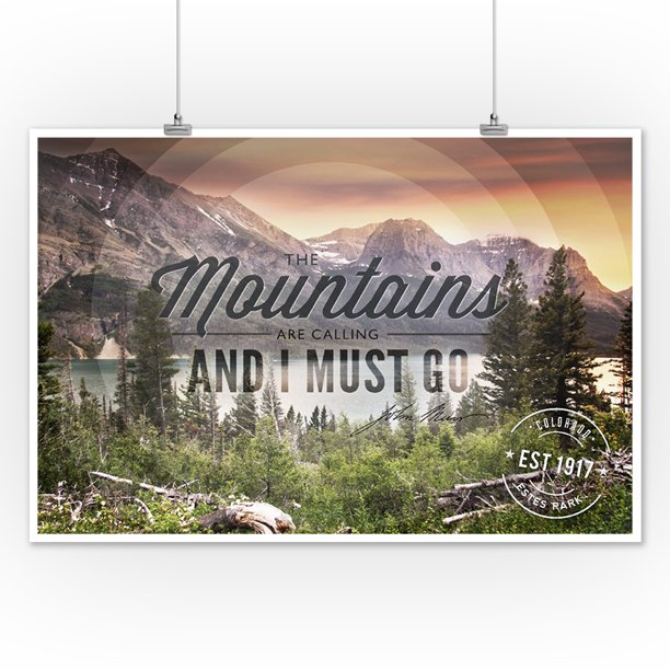 Estes Park Sentiment Circle Design John Muir Quote Design Mountains Are Calling Lantern Press Artwork 12x18 Art Print Wall Decor Travel Poster Walmart Com Walmart Com