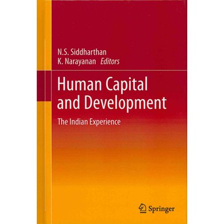 Human Capital And Development  The Indian Experience