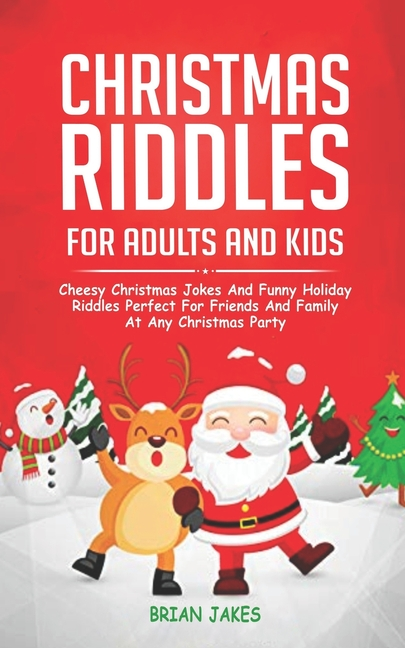 Christmas Riddles for Adults and Kids : Cheesy Christmas ...