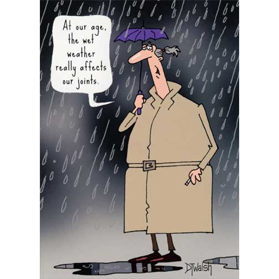 Oatmeal Studios Weather Affects Joints Funny Humorous 60th Birthday Card