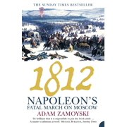 1812: Napoleon?s Fatal March on Moscow - eBook