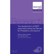 The Development of Esdp Instruments During the German Eu Presidency and Beyond
