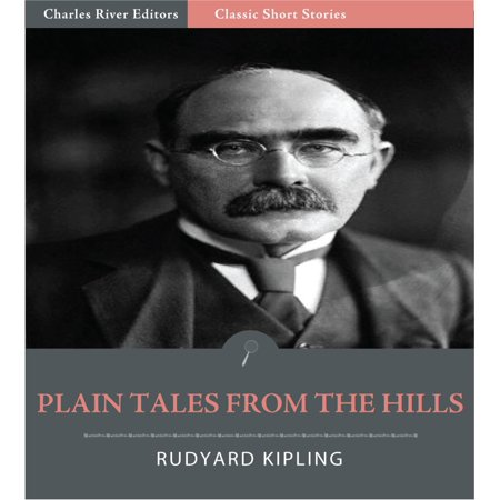 Plain Tales from the Hills (Illustrated Edition) - eBook