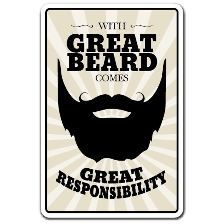 Great Beard Comes With Great Responsibility Novelty Aluminum Sign | Indoor/Outdoor | Funny Home Décor for Garages, Living Rooms, Bedroom, Offices | SignMission Razor Gift Sign Wall Plaque