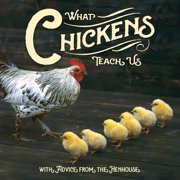 What Chickens Teach Us