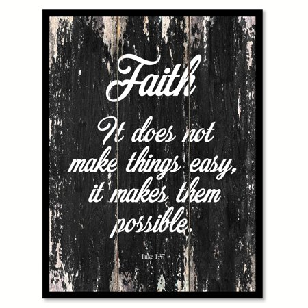 Faith It Does Not Make Things Easy It Makes Them Possible Quote Saying Black Canvas Print Picture Frame Home Decor Wall Art Gift Ideas 7