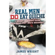 Real Men DO Eat Quiche - eBook