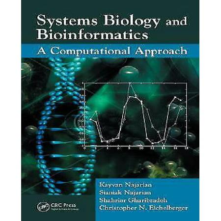 Systems Biology And Bioinformatics  A Computational Approach