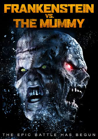 Frankenstein vs. The Mummy by